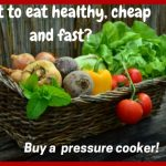 healthy eating with pressure cooker